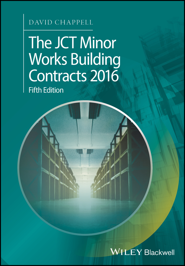 David Chappell The JCT Minor Works Building Contracts 2016 jct
