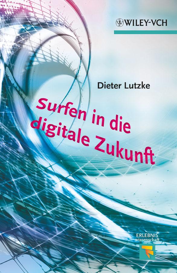 цена на Dieter Lutzke Surfen in die digitale Zukunft