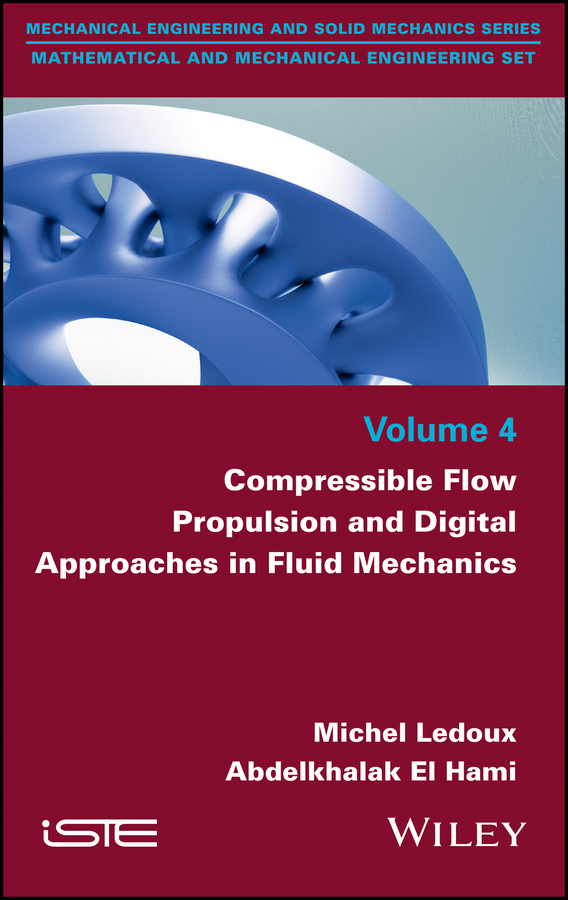 Michel Ledoux Compressible Flow Propulsion and Digital Approaches in Fluid Mechanics