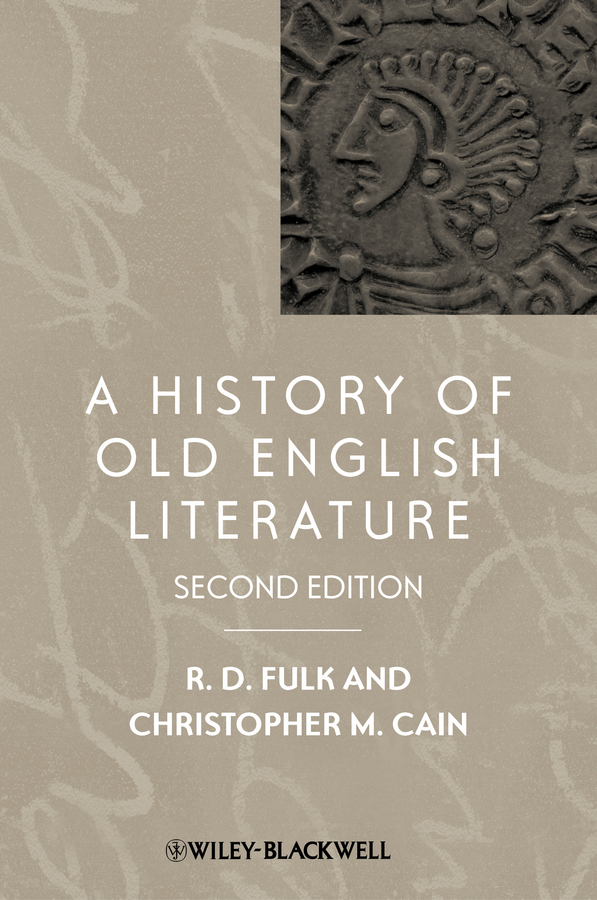 Christopher Cain M. A History of Old English Literature
