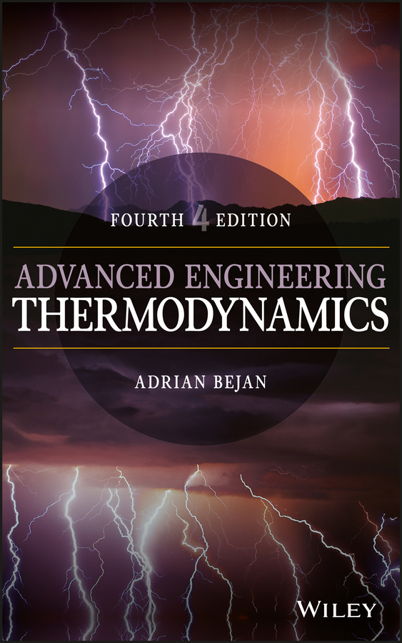 Adrian Bejan Advanced Engineering Thermodynamics s a reeve the thermodynamics of heat engines