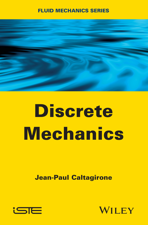 цена Jean-Paul Caltagirone Discrete Mechanics
