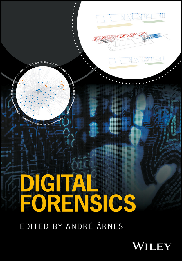 André Årnes Digital Forensics introduction to environmental forensics