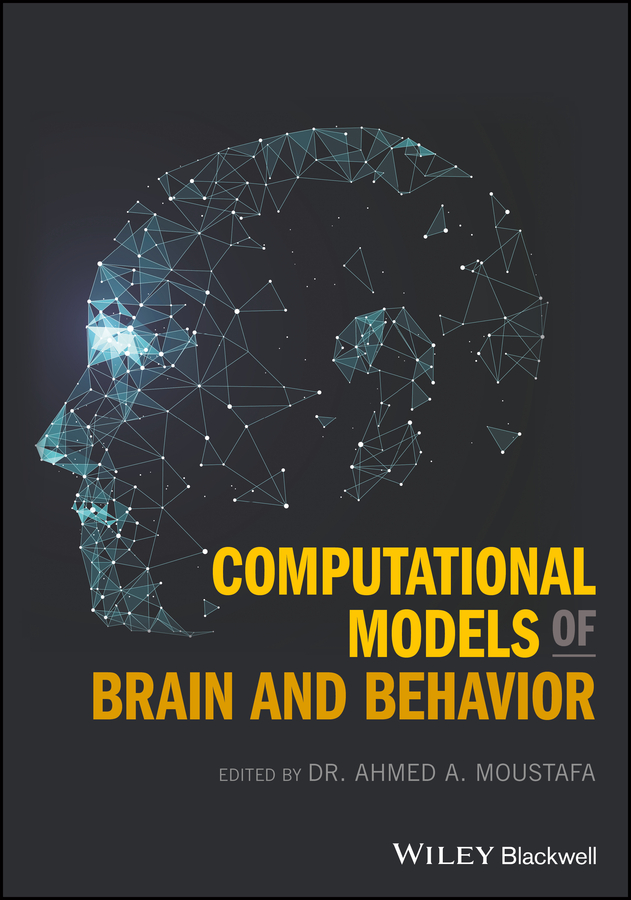 лучшая цена Ahmed Moustafa A. Computational Models of Brain and Behavior