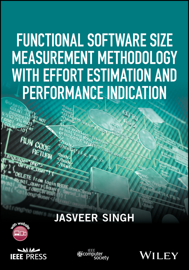 Jasveer Singh Functional Software Size Measurement Methodology with Effort Estimation and Performance Indication недорго, оригинальная цена