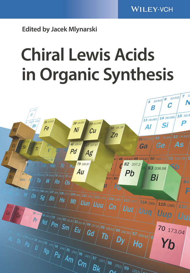 Jacek Mlynarski Chiral Lewis Acids in Organic Synthesis gunter mayer the chemical biology of nucleic acids