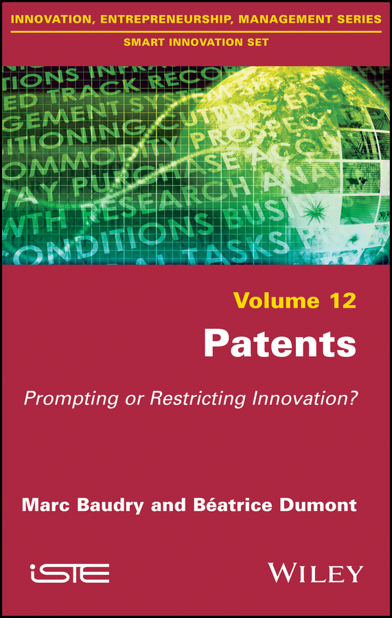 Marc Baudry Patents. Prompting or Restricting Innovation? demystifying learning traps in a new product innovation process