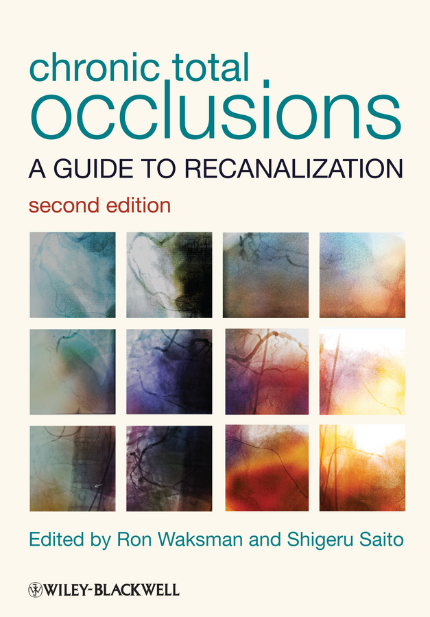 Dr. Waksman Ron Chronic Total Occlusions. A Guide to Recanalization john h krahn from surviving to thriving a practical guide to revitalize your church