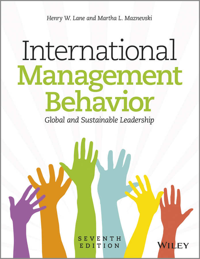Martha Maznevski L. International Management Behavior. Global and Sustainable Leadership international business a global perspective