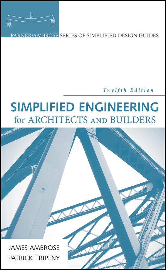 James Ambrose Simplified Engineering for Architects and Builders lohnes study guide for german – a structural approach 3ed paper only