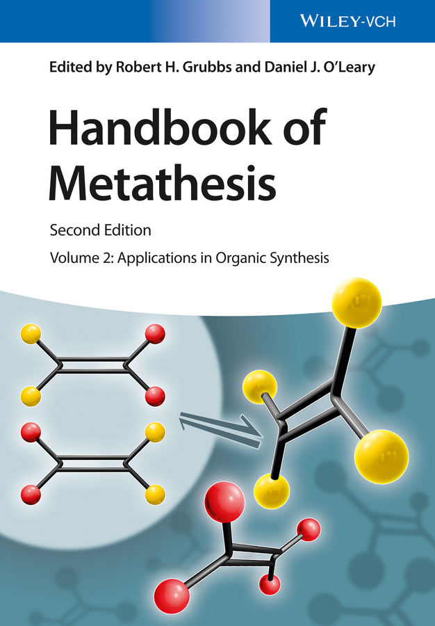 Robert Grubbs H. Handbook of Metathesis, Volume 2. Applications in Organic Synthesis h c o huss the man who laughs volume 2