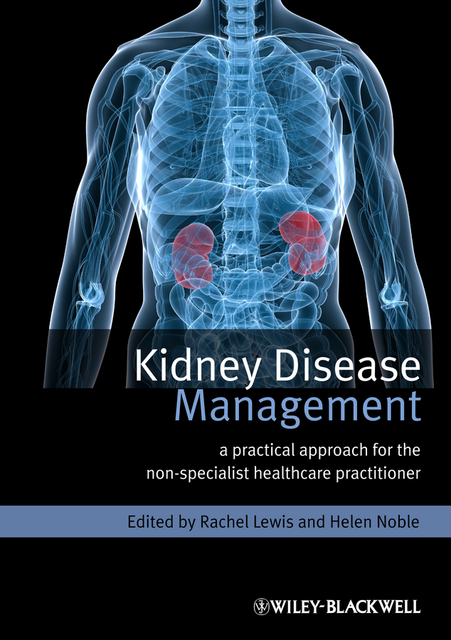 лучшая цена Helen Noble Kidney Disease Management. A Practical Approach for the Non-Specialist Healthcare Practitioner