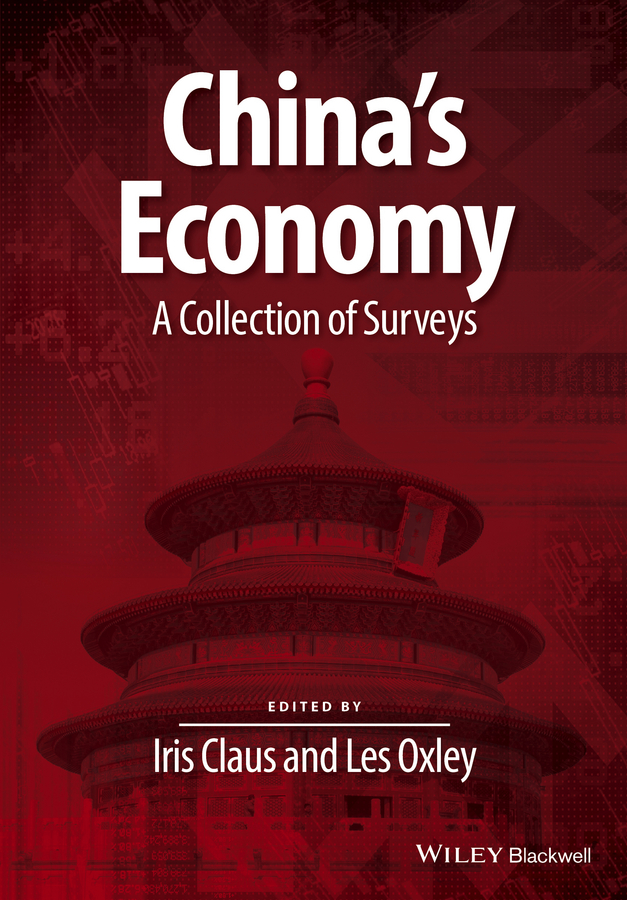 Les Oxley China's Economy. A Collection of Surveys the impact of guanxi on industrial growth of china