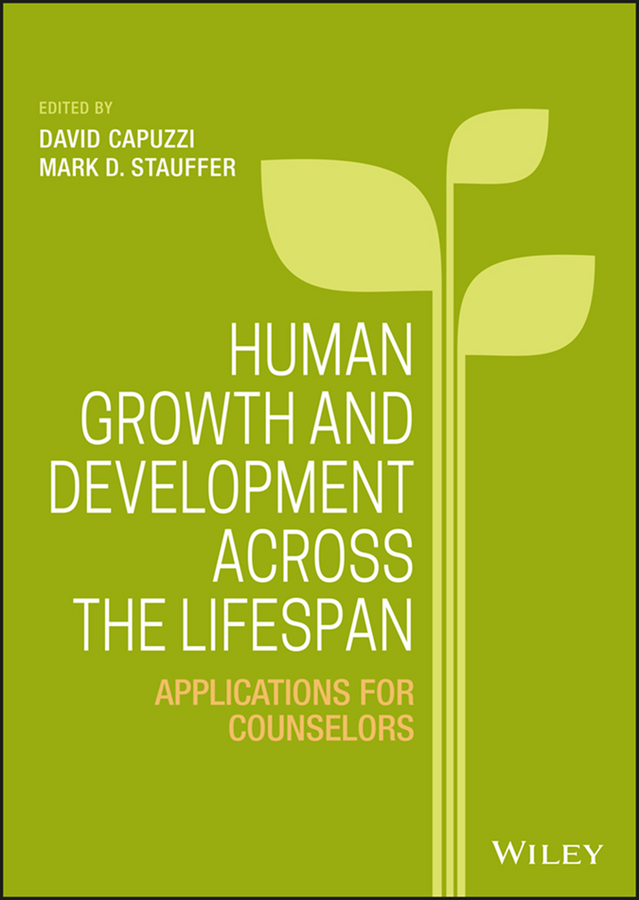 David Capuzzi Human Growth and Development Across the Lifespan. Applications for Counselors