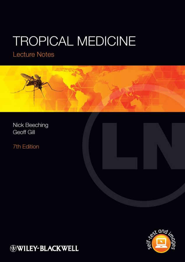 Geoff Gill Lecture Notes: Tropical Medicine все цены