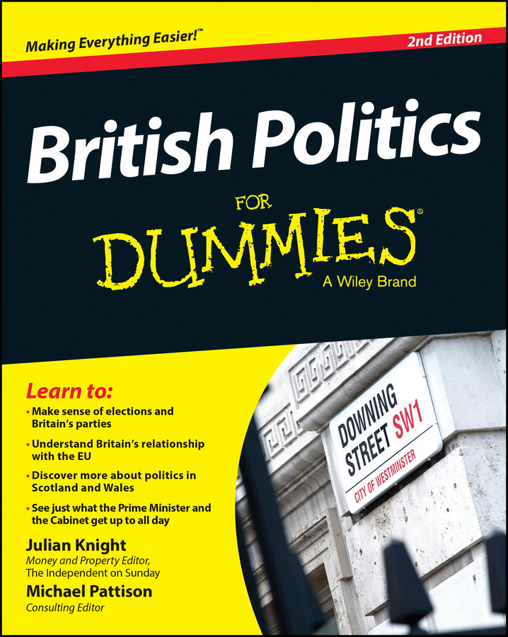 Julian Knight British Politics For Dummies the moral foundations of politics