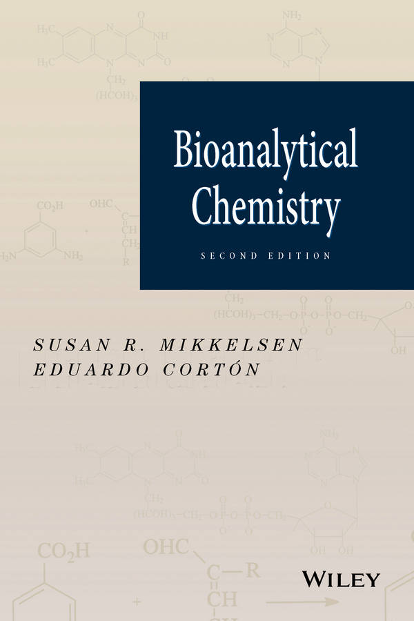 Фото - Susan Mikkelsen R. Bioanalytical Chemistry lincoln phelps chemistry for beginners