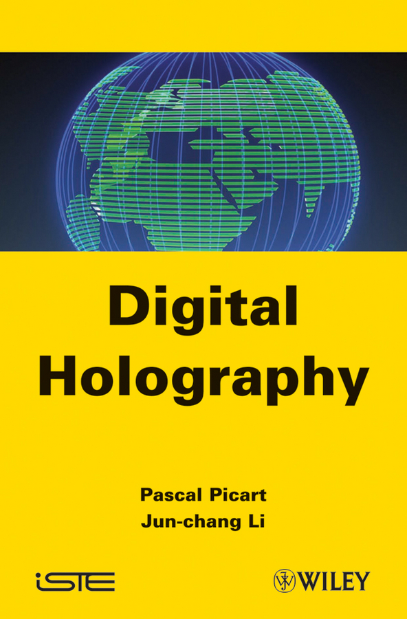 Pascal Picart Digital Holography