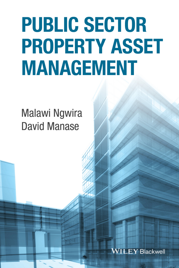 Malawi Ngwira Public Sector Property Asset Management jodi sandfort effective implementation in practice integrating public policy and management