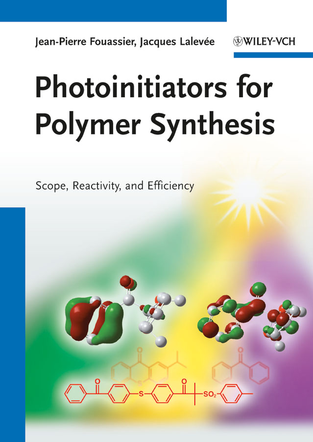 Jean-Pierre Fouassier Photoinitiators for Polymer Synthesis. Scope, Reactivity, and Efficiency недорго, оригинальная цена