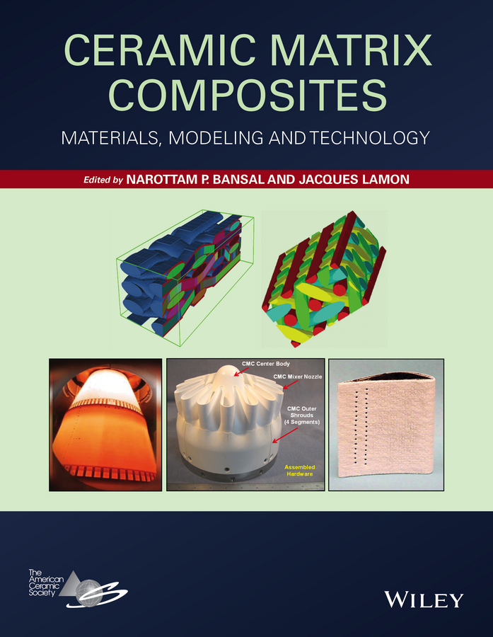 Jacques Lamon Ceramic Matrix Composites. Materials, Modeling and Technology mirza bichurin vladimir petrov modeling of magnetoelectric effects in composites