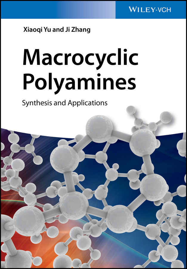 Ji Zhang Macrocyclic Polyamines. Synthesis and Applications rattan tanu mimani inorganic hydrazine derivatives synthesis properties and applications