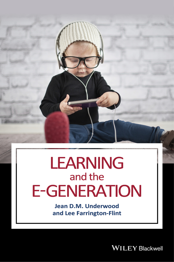 Lee Farrington-Flint Learning and the E-Generation research on technology in social studies education pb