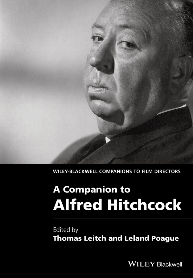 Leland Poague A Companion to Alfred Hitchcock цены