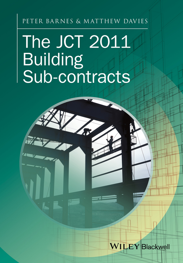Peter Barnes The JCT 2011 Building Sub-contracts failure of contracts