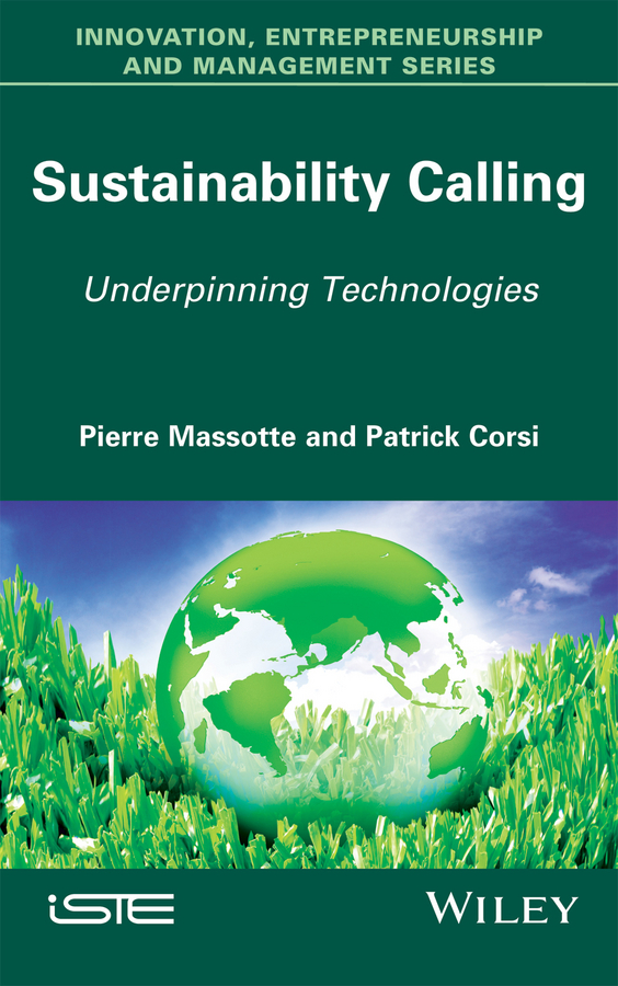 Patrick Corsi Sustainability Calling. Underpinning Technologies competitiveness convergence