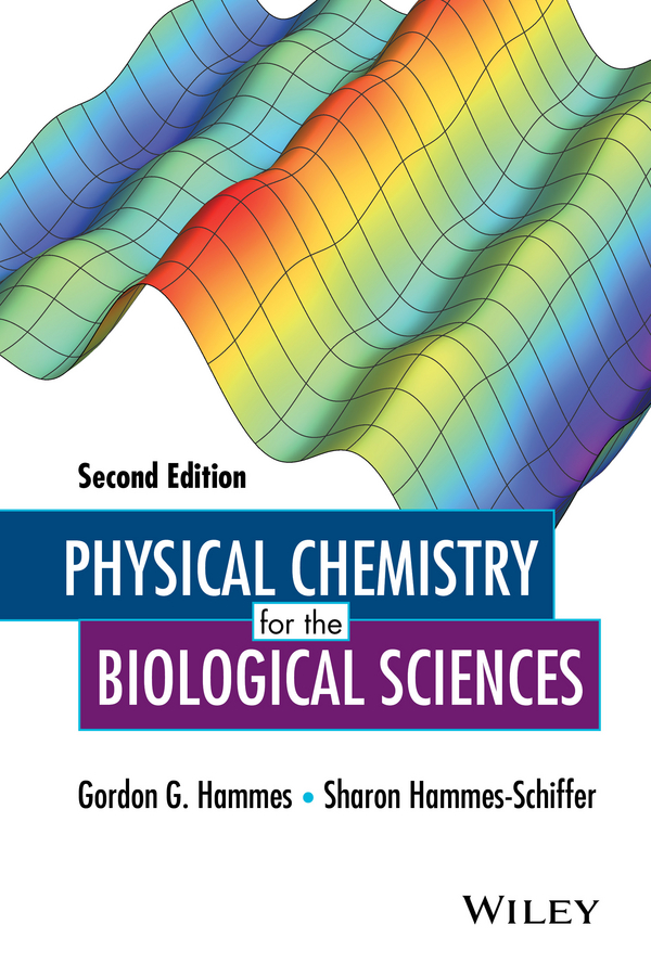 Sharon Hammes-Schiffer Physical Chemistry for the Biological Sciences genetic incompatibility in a biological system