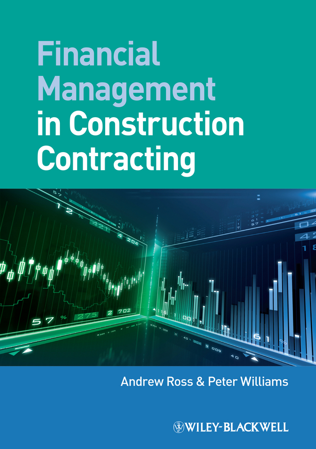 Peter Williams Financial Management in Construction Contracting malcolm kemp extreme events robust portfolio construction in the presence of fat tails isbn 9780470976791