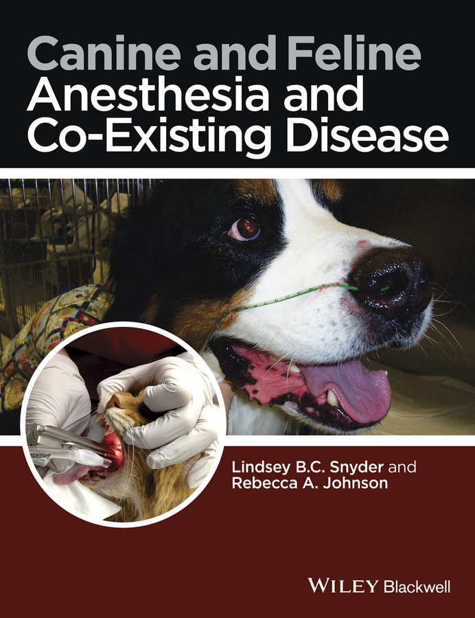 лучшая цена Lindsey Snyder B.C. Canine and Feline Anesthesia and Co-Existing Disease