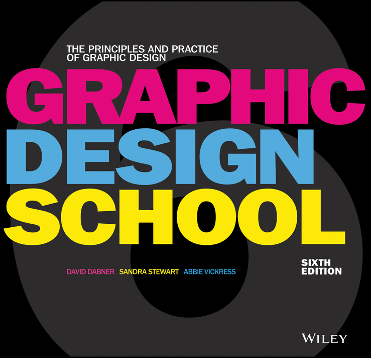 Sandra Stewart Graphic Design School. The Principles and Practice of Graphic Design