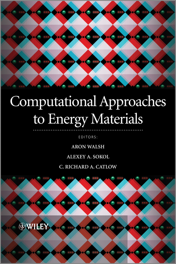 Richard Catlow Computational Approaches to Energy Materials elloumi mourad algorithms in computational molecular biology techniques approaches and applications
