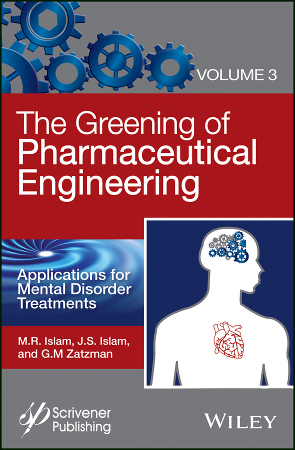 Gary Zatzman M. The Greening of Pharmaceutical Engineering, Applications for Mental Disorder Treatments фаркоп vw amarok с бампером 2010