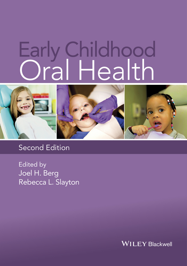 Joel Berg H. Early Childhood Oral Health