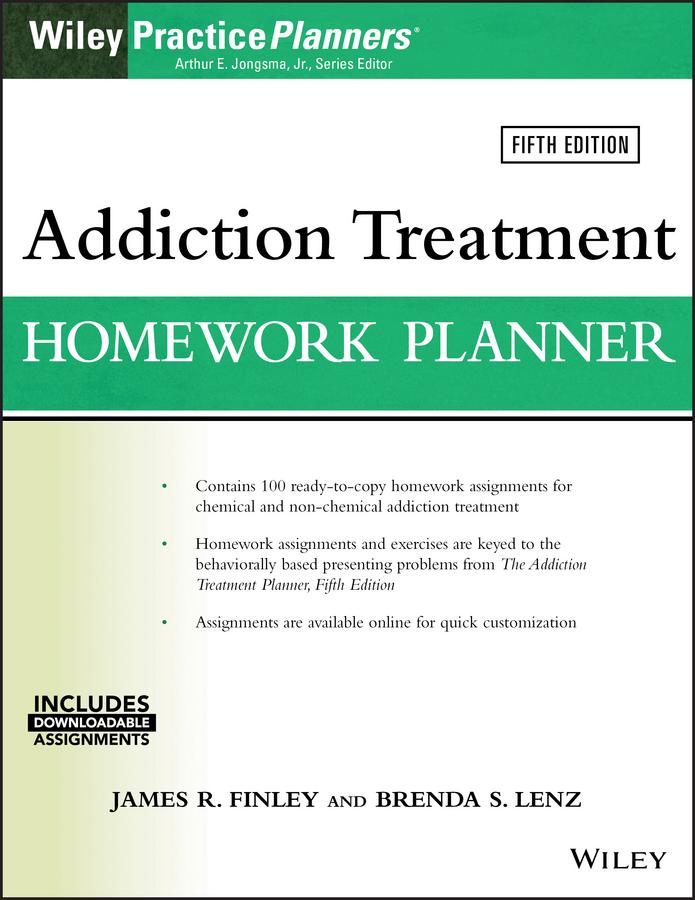 Arthur E. Jongsma, Jr. Addiction Treatment Homework Planner sarah edison knapp parenting skills homework planner w download