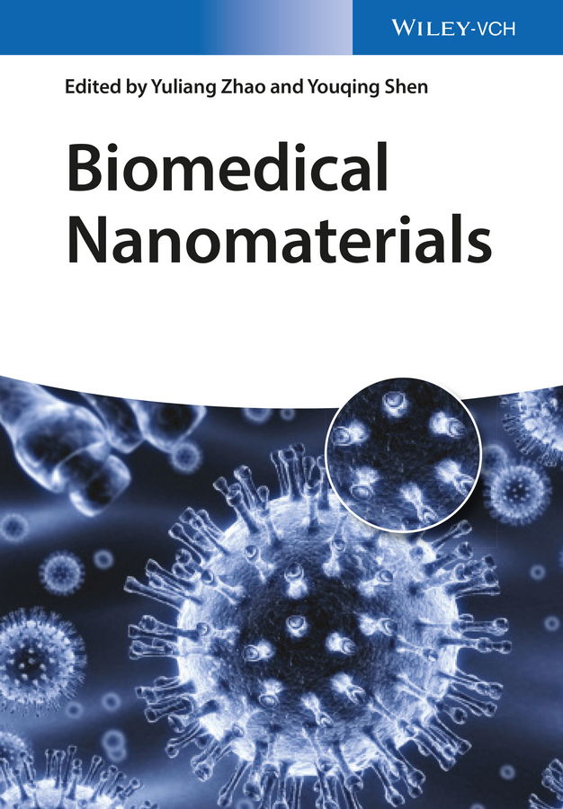 Yuliang Zhao Biomedical Nanomaterials philippe serp nanomaterials in catalysis