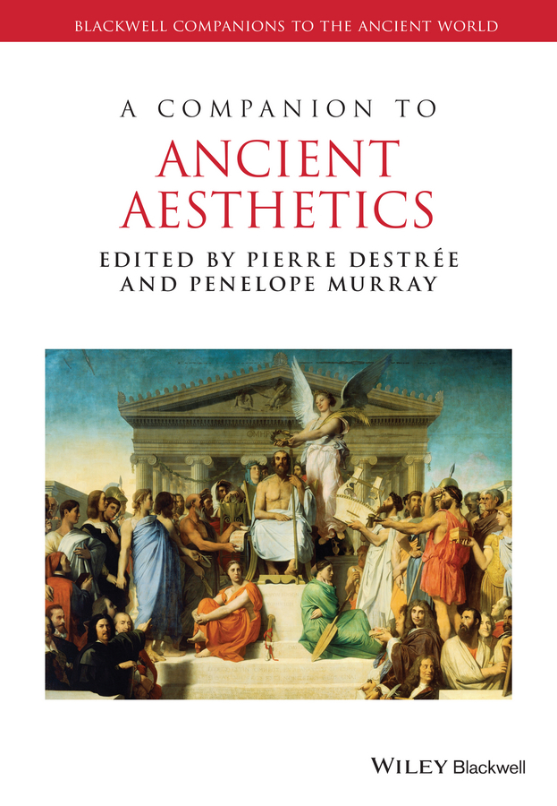 Penelope Murray A Companion to Ancient Aesthetics все цены