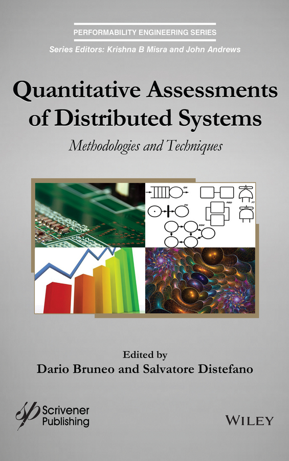 Dario Bruneo Quantitative Assessments of Distributed Systems. Methodologies and Techniques цена