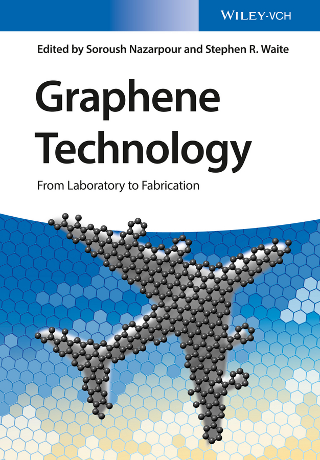 где купить Soroush Nazarpour Graphene Technology. From Laboratory to Fabrication недорого с доставкой