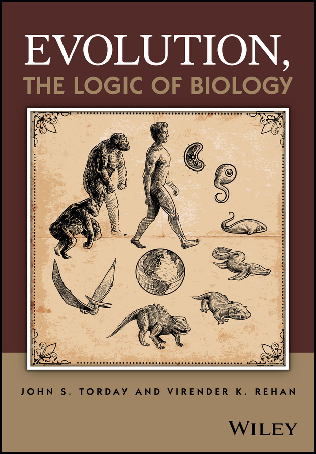 John Torday S. Evolution, the Logic of Biology