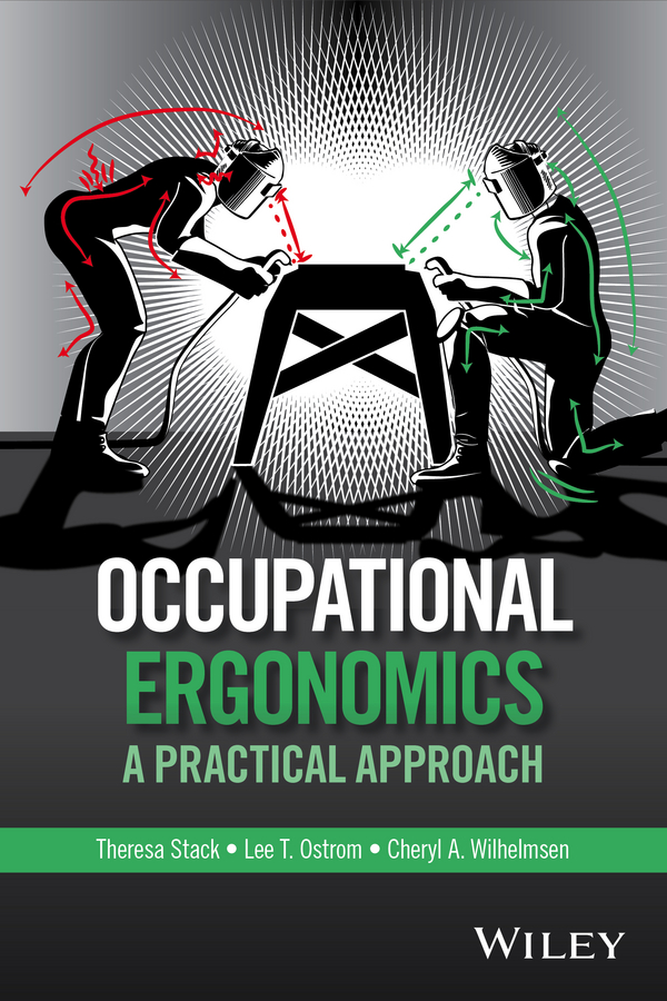 Theresa Stack Occupational Ergonomics. A Practical Approach