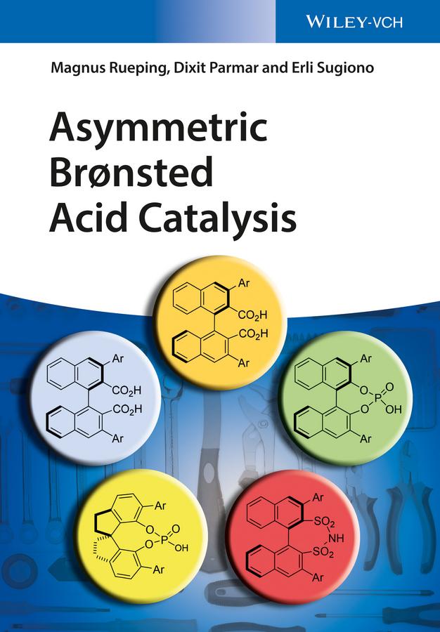 лучшая цена Magnus Rueping Asymmetric Bronsted Acid Catalysis