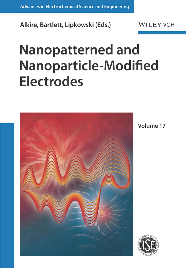 Jacek Lipkowski Nanopatterned and Nanoparticle-Modified Electrodes enzo alessio bioinorganic medicinal chemistry isbn 9783527633111