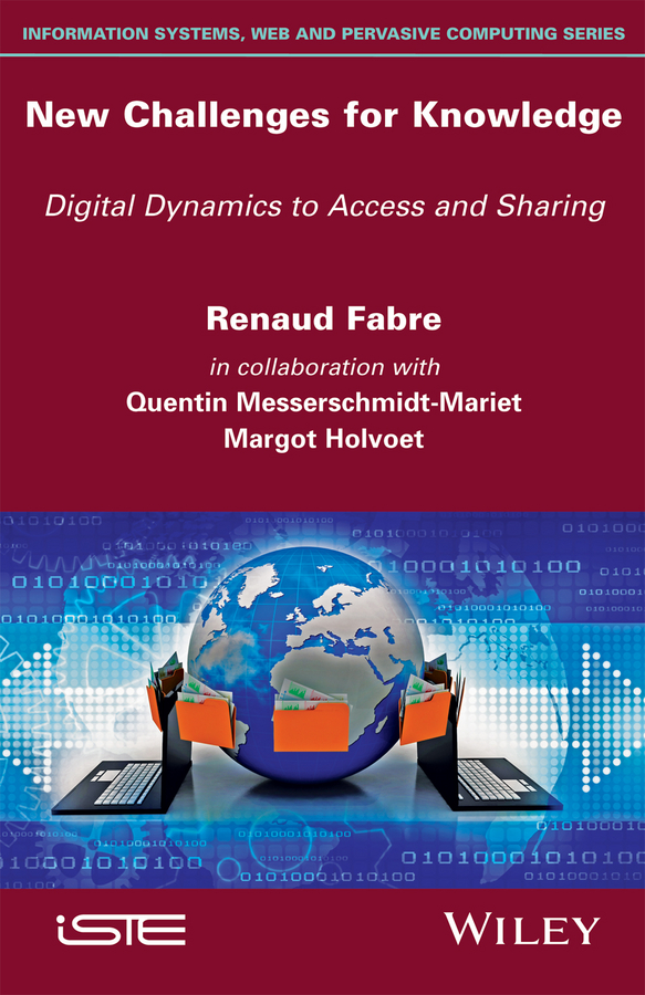 Renaud Fabre New Challenges for Knowledge. Digital Dynamics to Access and Sharing все цены