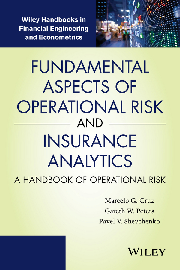 Pavel Shevchenko V. Fundamental Aspects of Operational Risk and Insurance Analytics. A Handbook of Operational Risk commercial orientation of smallholder farmers in risk prone areas