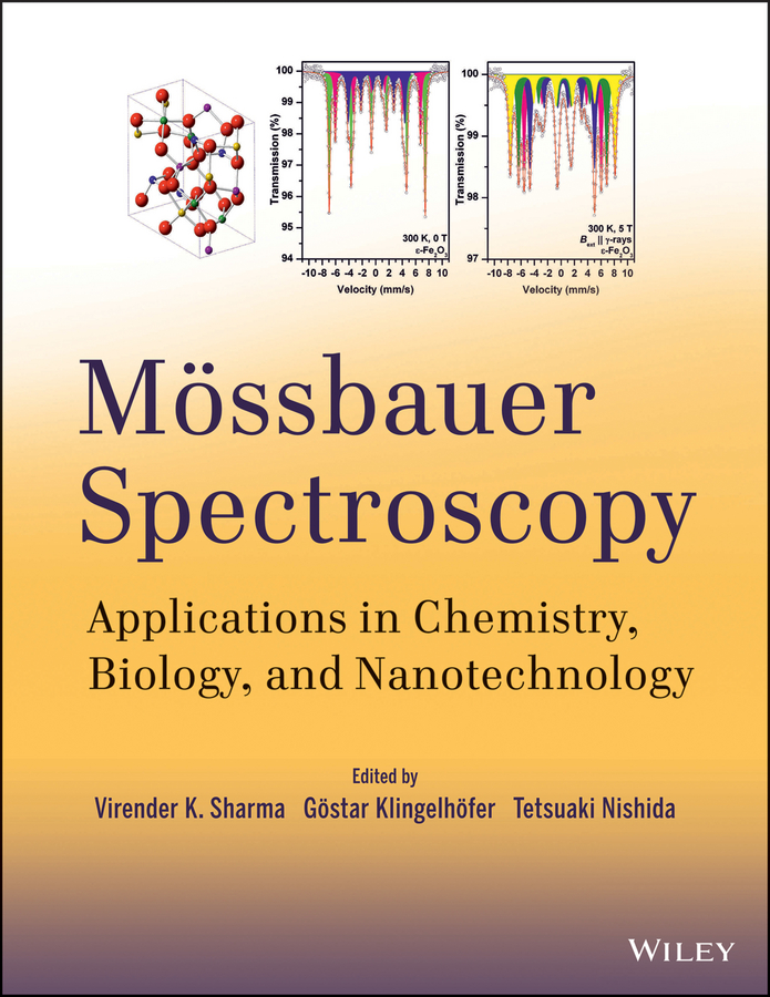 Gostar Klingelhofer Mossbauer Spectroscopy. Applications in Chemistry, Biology, and Nanotechnology