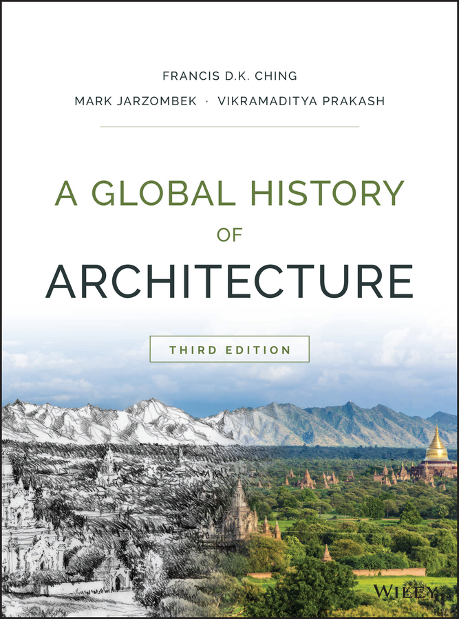 Vikramaditya Prakash A Global History of Architecture